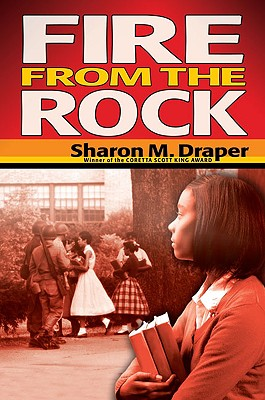 Fire From the Rock By Draper, Sharon M.