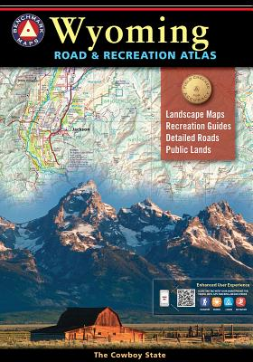 Benchmark Wyoming Road and Recreation Atlas